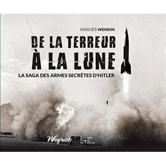 DE-LA-TERREUR-A-LA-LUNE-La-saga-des-armes-secrete